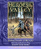 Jonathan Stroud - Heroes of the Valley