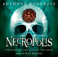 Anthony Horowitz - Necropolis